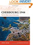 Cherbourg 1944: The first Allied vict...