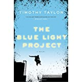 The Blue Light Projectby Timothy Taylor