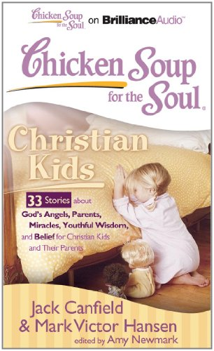 christian-kids-33-stories-about-gods-angels-parents-miracles-youthful-wisdom-and-belief-for-christia
