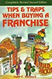 img - for Tips and Traps When Buying a Franchise (Paperback)--by Mary E. Tomzack [1999 Edition] book / textbook / text book