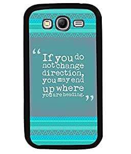 PRINTVISA If You Don't Change Premium Metallic Insert Back Case Cover for Samsung Galaxy Grand Neo - I9060I - D5800