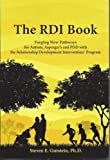 img - for The RDI Book:: Forging New Pathways for Autism, Asperger's and PDD with the Relationship Development Intervention Program book / textbook / text book
