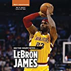 On the Court with...LeBron James Hörbuch von Matt Christopher, Stephanie Peters Gesprochen von: Jacobi Hollingshed