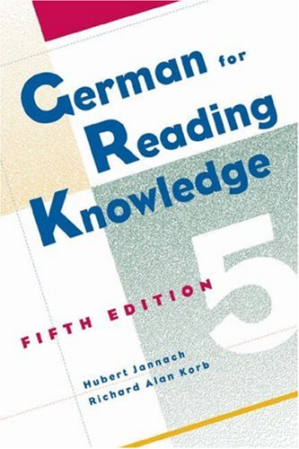 Amazon.com: German for Reading Knowledge, 5th Edition (9781413003703): Hubert Jannach, Richard Alan Korb: Books