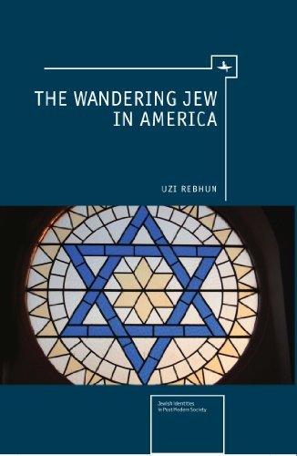 The Wandering Jew in America (Jewish Identity in Post-Modern Society)