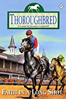 Faith in a Long Shot (Thoroughbred #57)