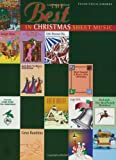The Best in Christmas Sheet Music: Piano/Vocal/Chords
