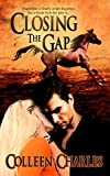 Closing The Gap (Dangerous Pasts Book 1)