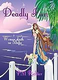 Deadly Fun: (Woman Sleuth vs: Mafia)