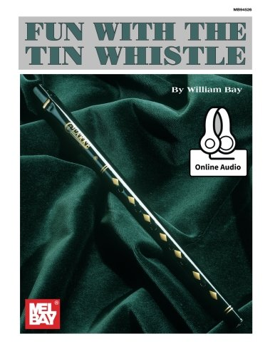 Mel Bay Fun With the Tin Whistle (Method & Song Book for D Tin Whistle) PDF