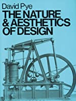 The Nature & Aesthetics of Design