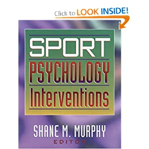 Sport Psychology Interventions Shane Murphy