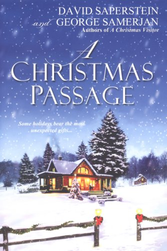 A Christmas Passage, David Saperstein, George Samerjan
