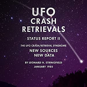 UFO Crash Retrievals - Status Report II Audiobook