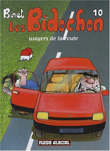 Les Bidochon T.10 : usagers de la route