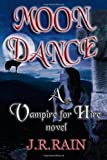 Moon Dance (Vampire for Hire, Book 1)