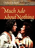 William Shakespeare Much Ado About Nothing (Oxford School Shakespeare)