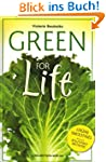 Green for Life: Gr�ne Smoothies nach...