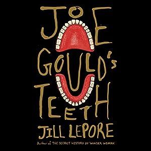 Joe Gould's Teeth Audiobook