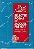 Blood & Feathers (0805240403) by Jacques Prevert