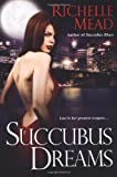 Succubus Dreams (Georgina Kincaid, Book 3)