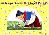 Grandma Baba's Birthday Party (The Grandma Baba Series)