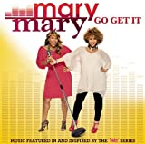 Mary Mary Go Get It