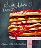 Sweet Auburn Desserts: Atlanta's Little Bakery That Could