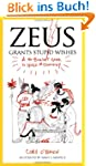 Zeus Grants Stupid Wishes: A No-Bulls...