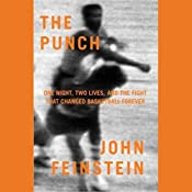 The Punch: One Night, Two Lives, and the Fight That Changed Basketball Forever | [John Feinstein]