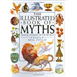 Illustrated Book of Myths ~ Neil Philip