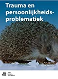 img - for Trauma en persoonlijkheidsproblematiek (Dutch Edition) book / textbook / text book