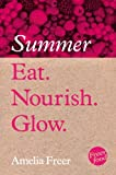 Eat. Nourish. Glow - Summer