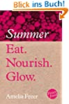 Eat. Nourish. Glow - Summer