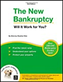 The New Bankruptcy: Will It Work for You? (2nd edition)