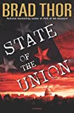 State Of The Union (0743492625) by Thor, Brad