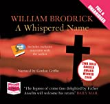 William Brodrick A Whispered Name (unabridged audiobook)