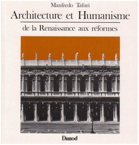 Architecture et humanisme de la renaissance aux r formes for Architecture de la renaissance