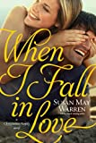 When I Fall in Love (Christiansen Family Book 3)