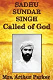 img - for Sadhu Sundar Singh, Called of God book / textbook / text book