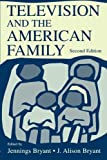 Television and the American Family (Lea's Communication (Paperback))