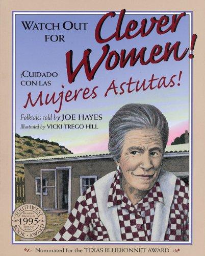 Watch Out for Clever Women! / Cuidado con las mujeres astutas! (Spanish Edition) PDF