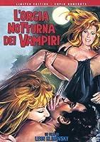L' Orgia Notturna Dei Vampiri (Ed. Limitata E Numerata)