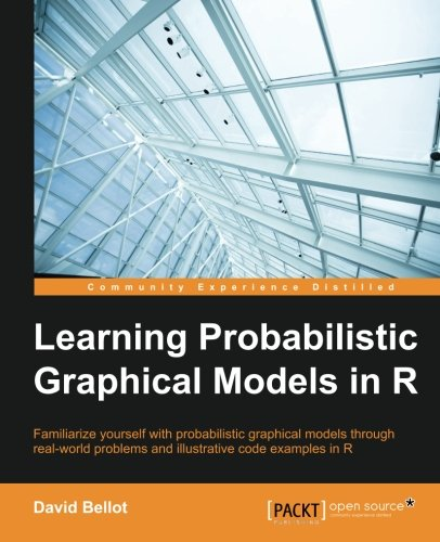 Learning Probabilistic Graphical Models in R (Probabilistic Graphical Models compare prices)