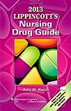 2013 Lippincott's Nursing Drug Guide