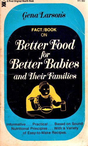 Fact/Book On Better Food For Better Babies And Their Families