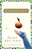 Crescent: A Novel