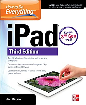 How to Do Everything: iPad, 3rd Edition: covers 3rd Gen iPad