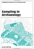 Sampling in Archaeology (Cambridge Manuals in Archaeology)