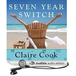 Seven Year Switch: A Novel